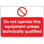 Prohibition safety sign - Do Not Operate This 026